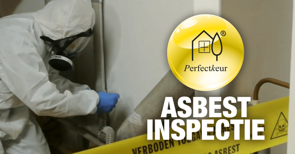 Perfectkeur asbestinspectie