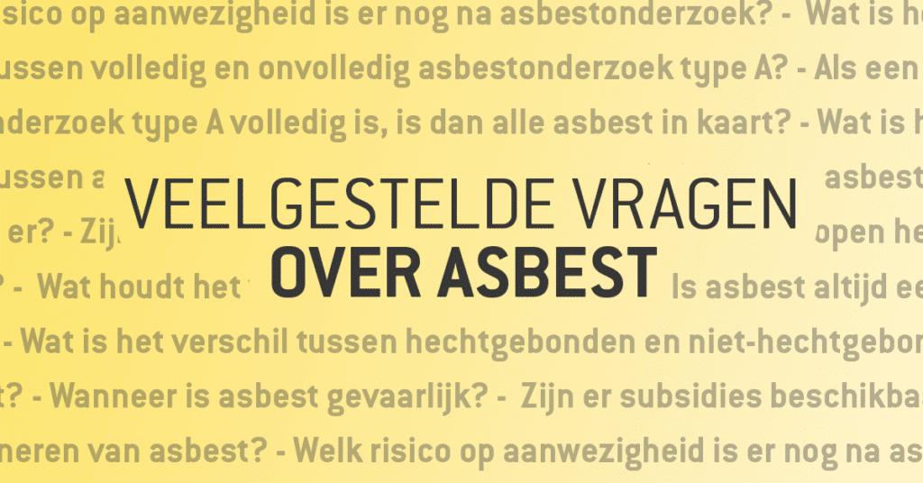 Veelgestelde vragen over Asbest